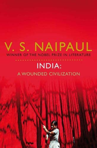 9780330522717: India: A Wounded Civilization