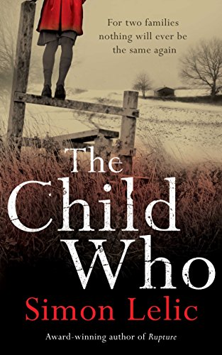 The Child Who: Lelic, Simon
