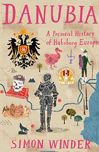 9780330522786: Danubia: a Personal History of Habsburg Europe
