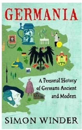 9780330522816: Germania: A Personal History of Germans Ancient and Modern
