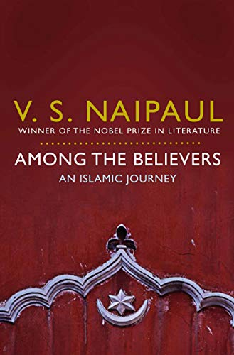 9780330522823: Among the Believers: An Islamic Journey