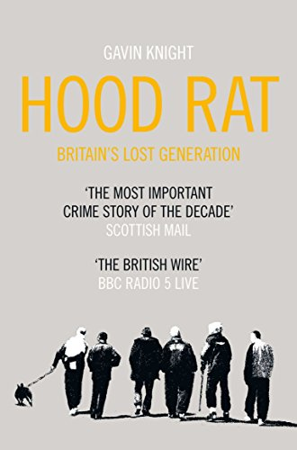 9780330523080: Hood Rat: Britain's Lost Generation
