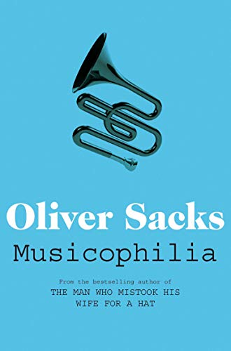 9780330523592: Musicophilia: Tales of Music and the Brain
