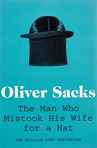 9780330523622: Man Who Mistook His Wife for a Hat (Picador Classic)