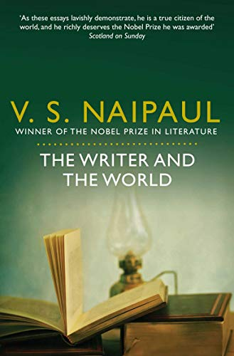 9780330523691: The Writer and the World: Essays