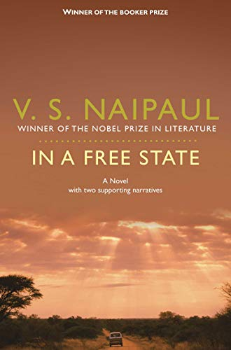 9780330524803: In a Free State: A Novel with Two Supporting Narratives