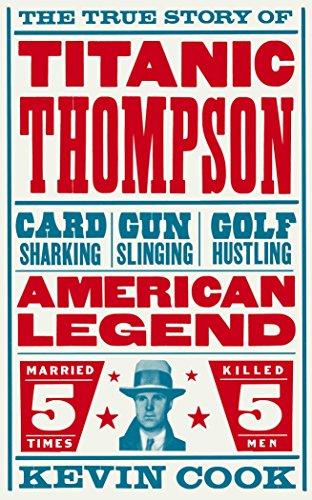 9780330529945: Titanic Thompson: The Man Who Bet on Everything