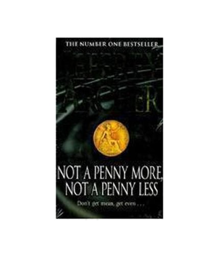 9780330533096: Not Penny More Not Penny Less Pb