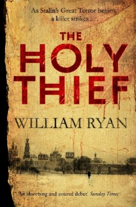 Holy Thief (The Korolev Series): William Ryan