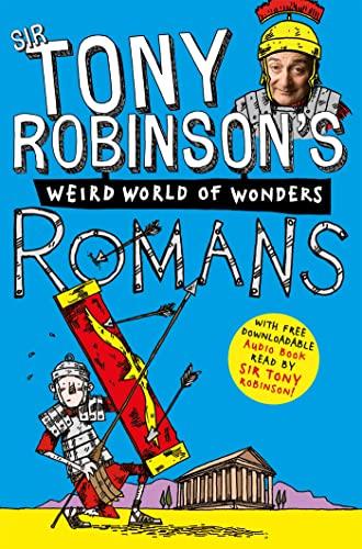 9780330533898: Tony Robinson's Weird World of Wonders! Romans