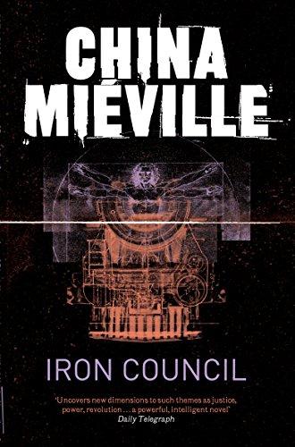 9780330534208: Iron Council (New Crobuzon 3)