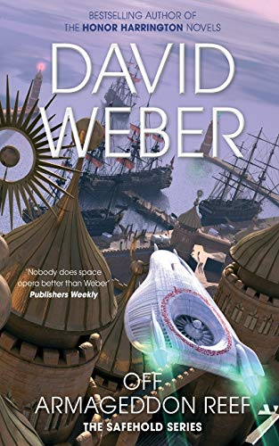 9780330534949: Off Armageddon Reef (The Safehold series)