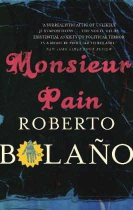 Monsieur Pain UK - Roberto Bolano