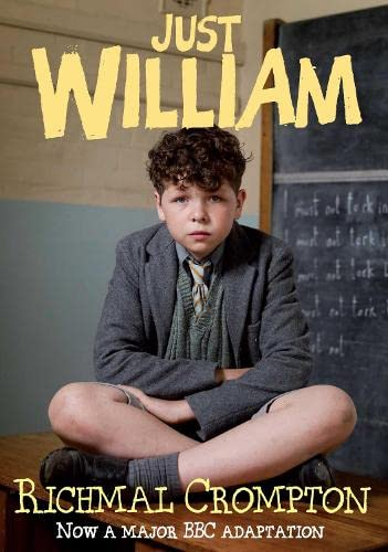 Just William - TV tie-in edition: Crompton, Richmal