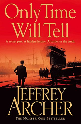 9780330535663: Only Time Will Tell: 1 (The Clifton Chronicles)