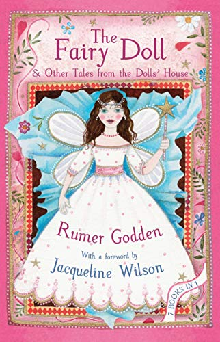 9780330535748: The Fairy Doll and other Tales from the Dolls' House: The Best of Rumer Godden