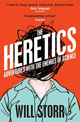 9780330535861: The Heretics: Adventures with the Enemies of Science