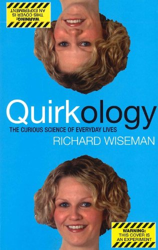 9780330536448: Quirkology The Curious Science of Everyday Lives by Richard Wiseman