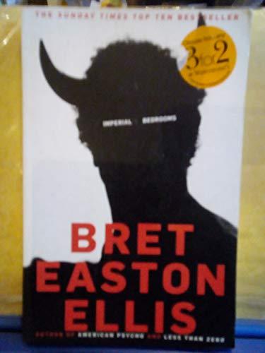 Imperial Bedrooms: Bret Easton Ellis