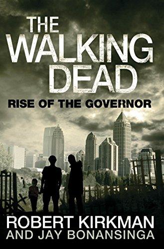 9780330541336: The Walking Dead: Rise of the Governor. Robert Kirkman, Jay Bonansinga