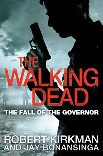 9780330541381: The Walking Dead: The Fall of the Governor, Part One