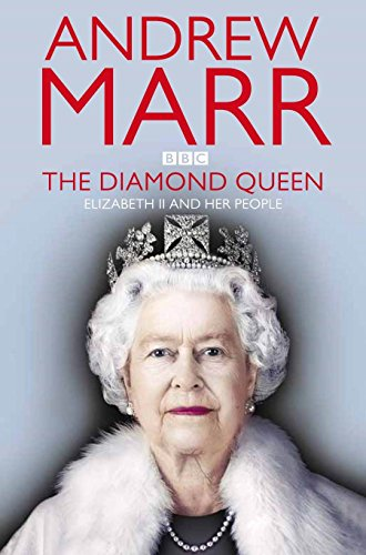 9780330544160: The Diamond Queen: Elizabeth II and Her People