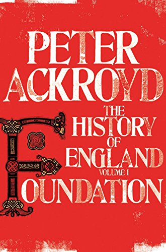 9780330544283: Foundation: The History of England Volume 1 (History of England Vol 1)