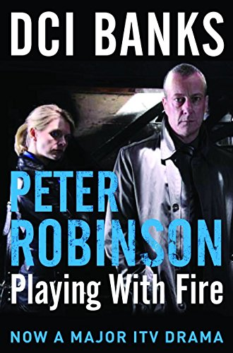 9780330544368: DCI Banks: Playing With Fire (The Inspector Banks series)