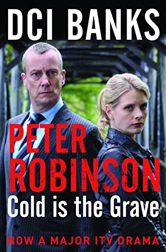 9780330544382: Cold Is the Grave (The Inspector Banks series)