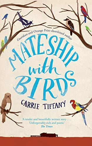 9780330544467: Mateship with Birds