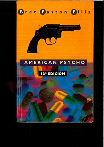 9780330544535: American Psycho