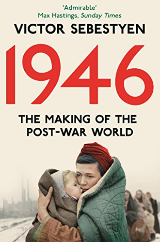9780330544856: 1946: The Making of the Modern World