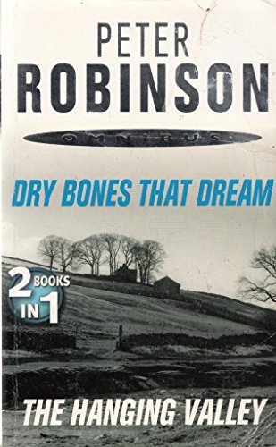 9780330545495: Peter Robinson Omnibus - Dry Bones That Dream & The Hanging Valley