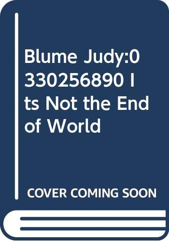 9780330699402: Blume Judy: 0330256890 Its Not the End of World