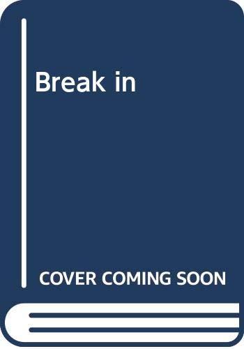 9780330699525: Break in
