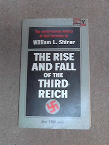 9780330700016: THE RISE AND FALL OF THE THIRD REICH