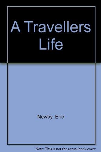 9780330700436: A Travellers Life [Idioma Inglés]