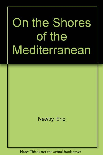 9780330700450: On the Shores of the Mediterranean