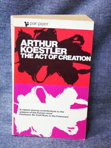 9780330731164: The Act of Creation