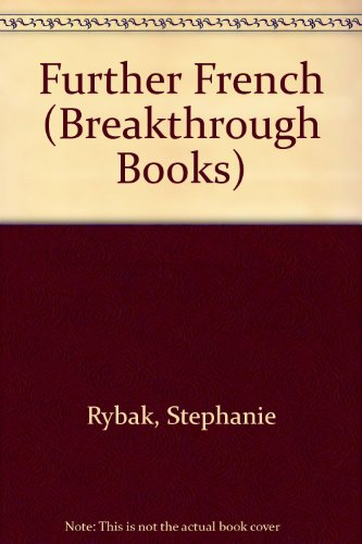 9780330852647: Further French (Breakthrough Books)