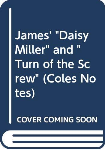 9780330880848: Daisy Miller / Turn of the Screw (Coles Notes)