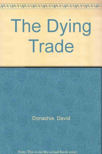 9780330921442: The Dying Trade