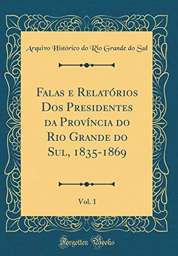 Falas e Relatórios Dos Presidentes da Província: Sul, Arquivo Histórico