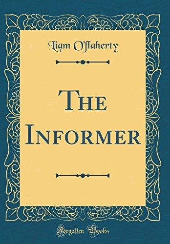 9780331253566: The Informer (Classic Reprint)