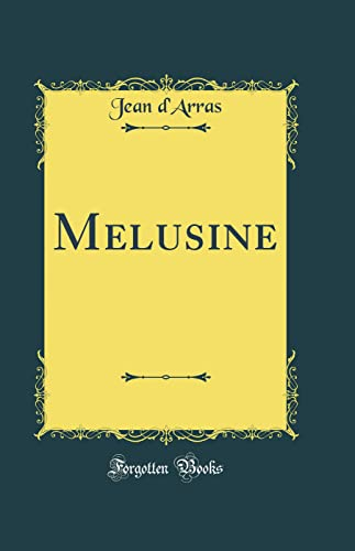 9780331445183: Melusine (Classic Reprint) (French Edition)