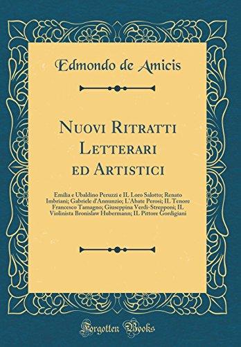 Nuovi Ritratti Letterari Ed Artistici: Emilia E: Edmondo De Amicis