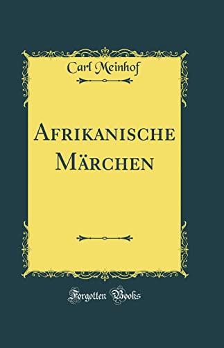 9780331494242: Afrikanische Märchen (Classic Reprint)