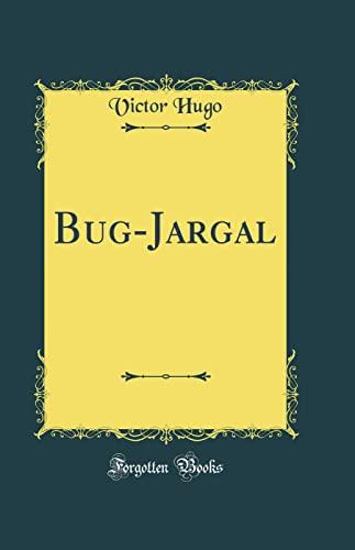 9780331516395: Bug-Jargal (Classic Reprint)