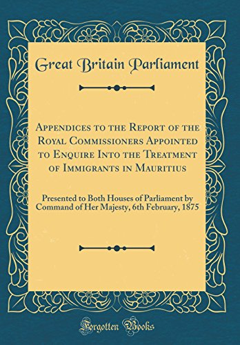 Appendices to the Report of the Royal: Parliament, Great Britain