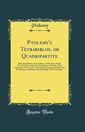 9780331530353: Ptolemy's Tetrabiblos, or Quadripartite: Being Four